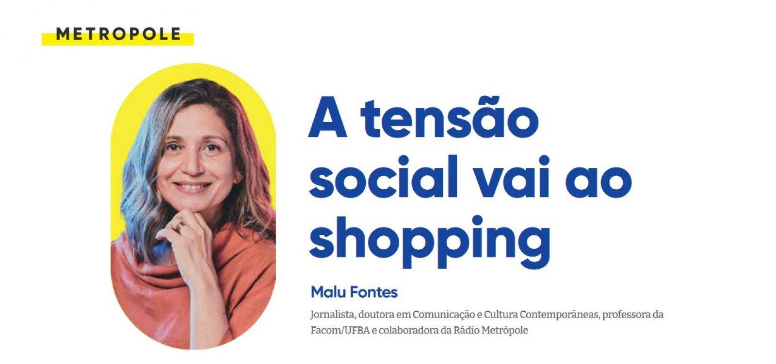 A tensão social vai ao shopping
