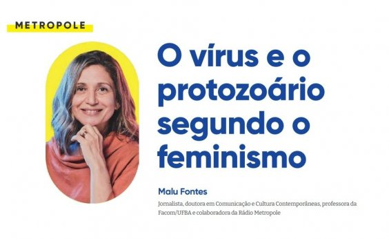 O vírus e o protozoário segundo o feminismo