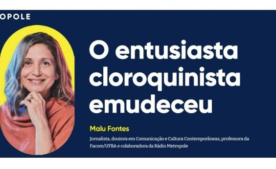 O entusiasta cloroquinista emudeceu