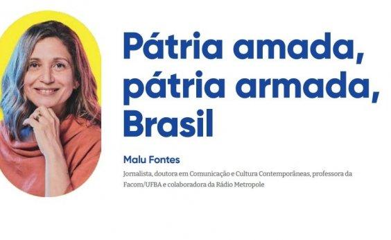 Pátria amada, pátria armada, Brasil