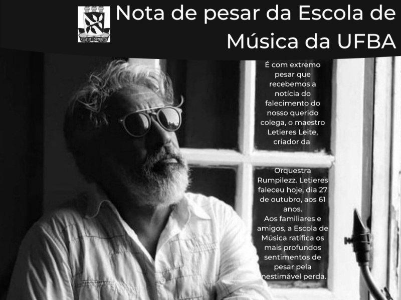 Escola de Música da Ufba lamenta morte de Letieres, ex-aluno e professor da instituição