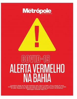 Covid-19: alerta vermelho na Bahia