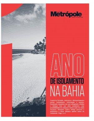 1 ano de isolamento na Bahia