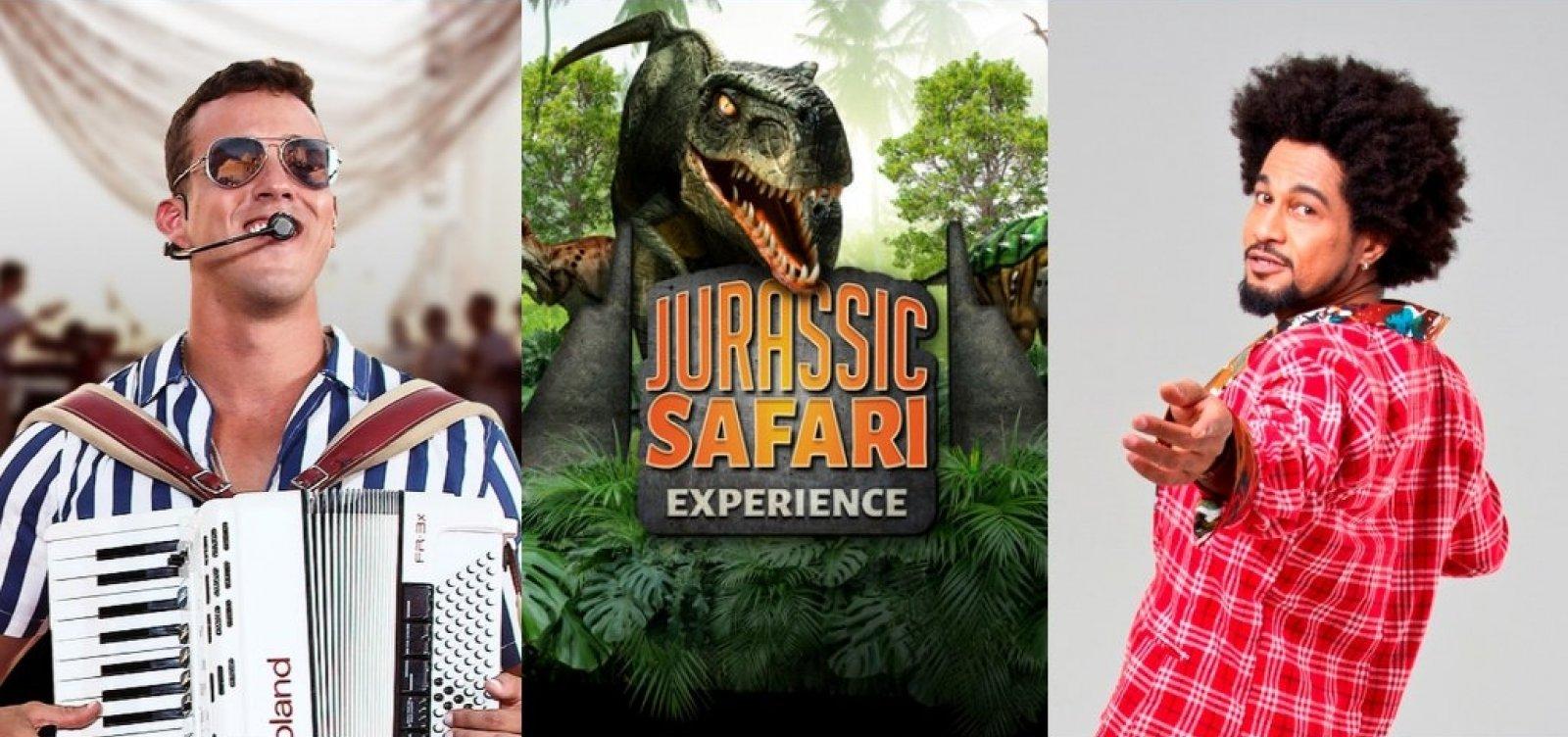 Forró, safari com dinossauros e Magary Lord: programe seu fim de semana em Salvador