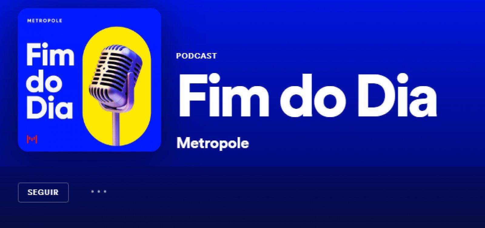 Fim do Dia: Infectados na comitiva presidencial e crise no Bahia