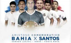 Ingressos para Bahia x Santos começam a ser vendidos nesta terça