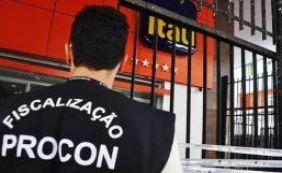 Agências do Banco Itaú são autuadas pelo Procon nesta terça-feira