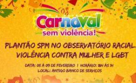 Vítimas de discriminação poderão ser atendidas durante Carnaval em Lauro