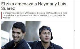 Vírus da Zika ameaça Neymar e Suarez, alerta jornal espanhol