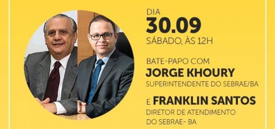 Programa Empreenda recebe o Superintendente do Sebrae Bahia Jorge Khoury